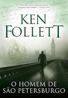 O homem de São Petersburgo, Ken Follett, Editora Arqueiro