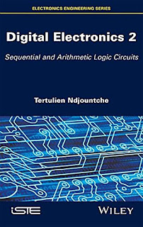 Digital Electronics, Volume 2: Sequential and Arithmetic Logic Circuits PDF download free