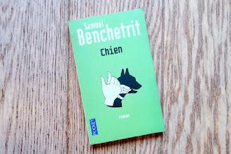 Lundi Librairie : Chien - Samuel Benchetrit