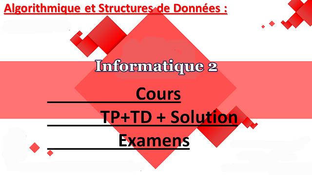 cours et examen et Exercice Informatique 02 st s2