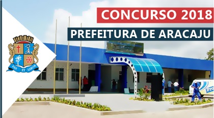 Concurso Prefeitura de Aracaju 2018