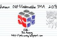 Pembahasan Soal OSP Matematika SMA 2018