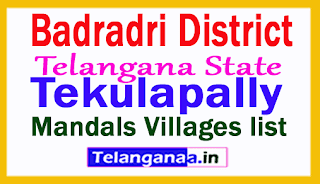Tekulapally Mandals Villages in Badradri Kothagudem District Telangana