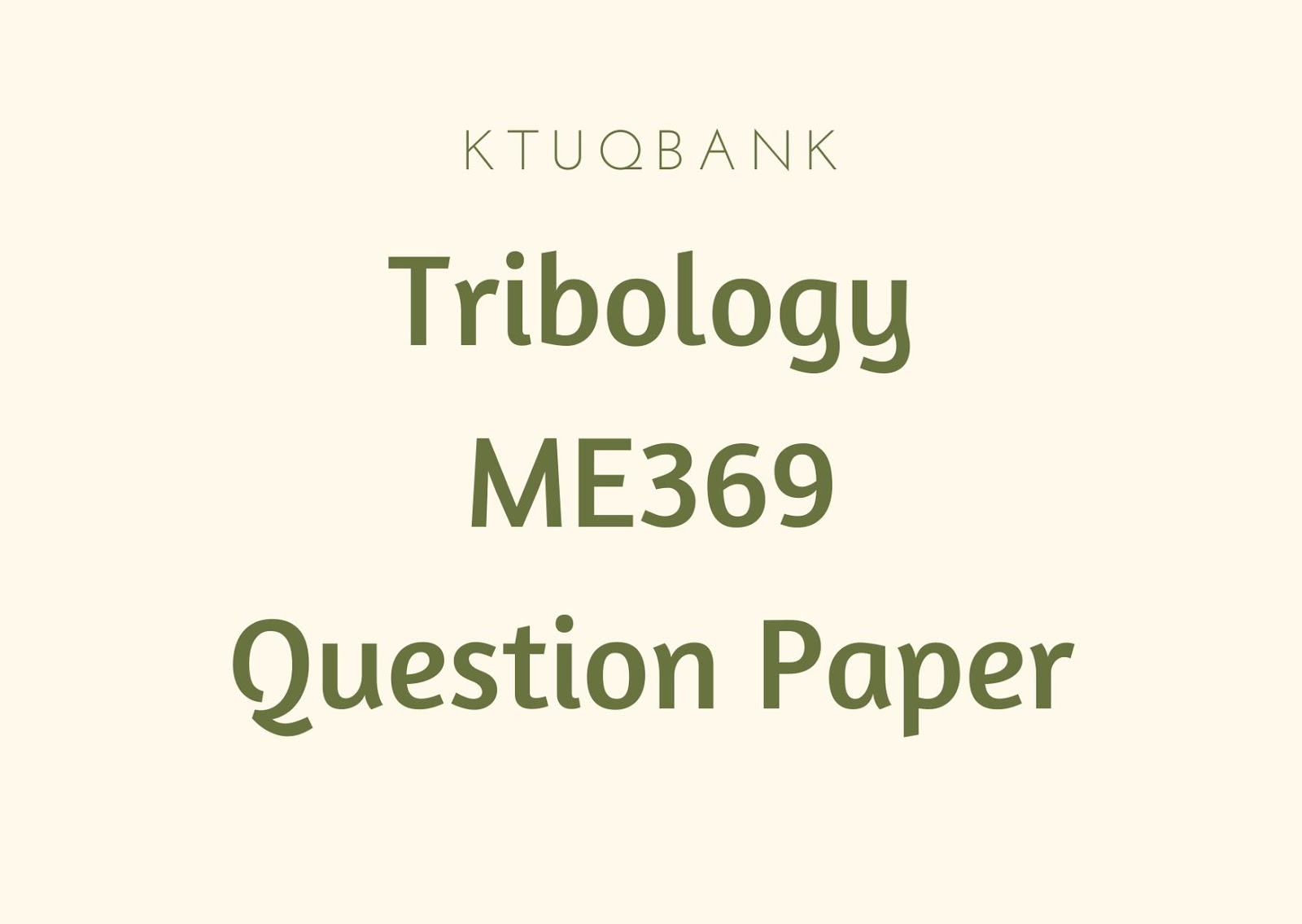 Tribology | ME369 | Question Papers (2015 batch)