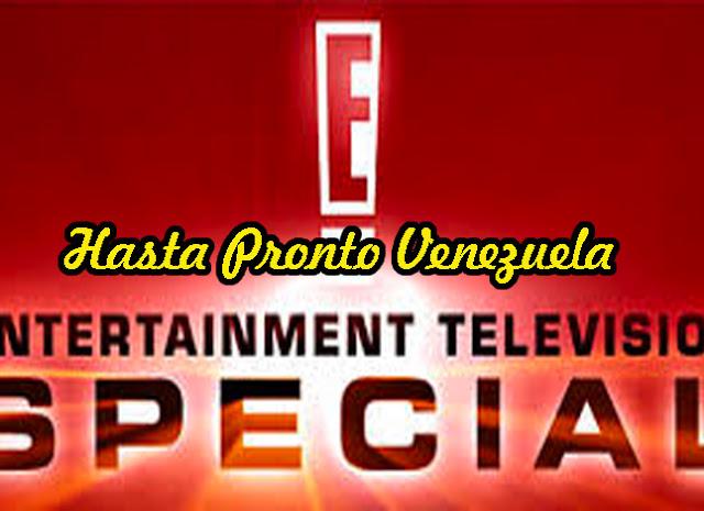 E! Entertainment Television anuncia su retiro definitivo de Venezuela - Adiós!