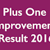 Kerala HSE (+1) First Year Plus One Improvement Result 2016