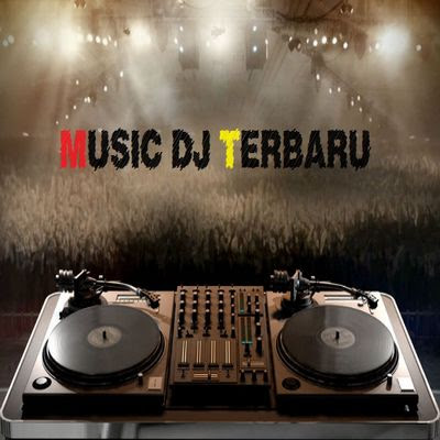 Koleksi Musik Dj Remix Nonstop Mp3 Terbaru