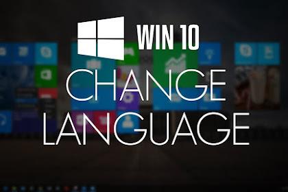 Cara Mengubah Bahasa di Windows 10 Menjadi Bahasa Indonesia