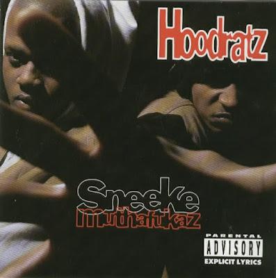 Hoodratz - Sneeke Muthafukaz