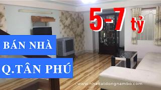 Bán nhà quận Tân Phú giá 5-7 tỷ năm 2019