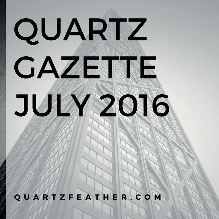 Quartz Gazette July 2016
