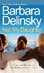Just Finished...Not My Daughter by Barbara Delinsky