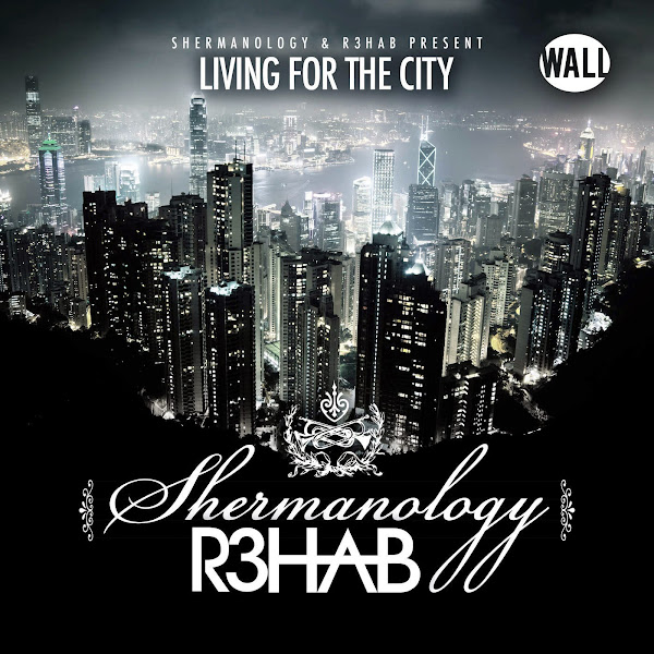 Shermanology & R3hab - Living 4 the City - Single Cover