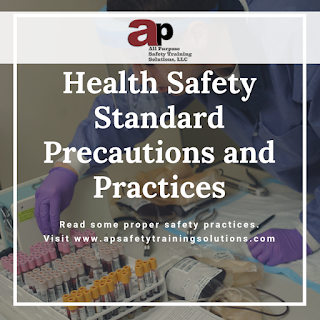 Health Safety Standard Precautions and Practices