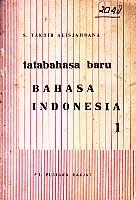 TATABAHASA BARU BAHASA INDONESIA Karya: S. Takdir Alisjahbana
