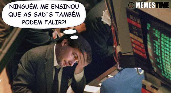 Memes Time… da bola que rola e faz rir - Reação de Bruno de Carvalho ao descobrir que a SAD do Sporting precisa de 44 milhões para evitar a falência - Ninguém me ensinou que as SAD´s também podem falir?!