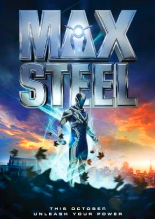 Poster of Max Steel 2016 BRRip 1080p Dual Audio Hindi English ESub HEVC