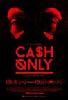 Cash Only (2016)