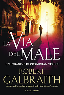 la via del male robert galbraith novità