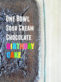 One Bowl Sour Cream Chocolate Birthday Cake...mix it all up in one bowl and watch it get devoured! (sweetandsavoryfood.com)