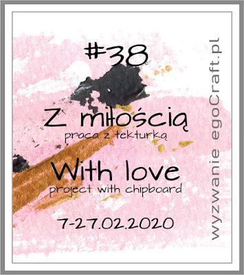 Wyzwanie #38 Z miłością / Challenge #38 WIth Love