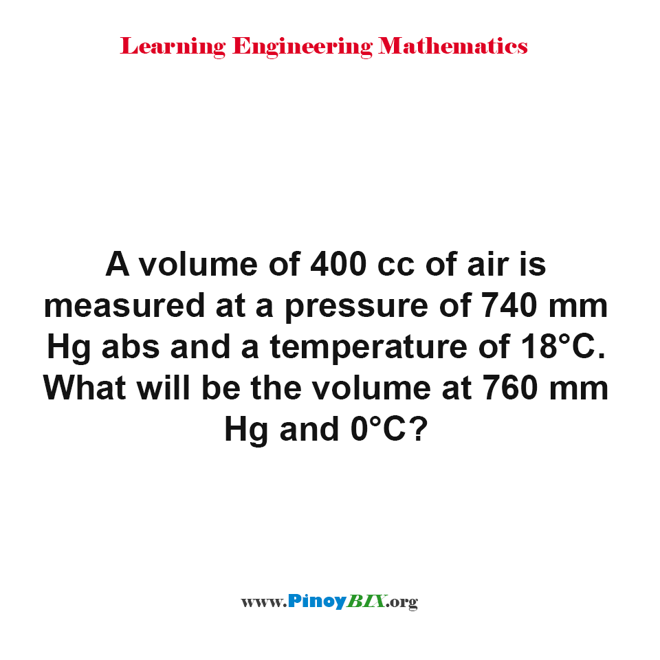 What will be the volume at 760 mm Hg and 0°C?