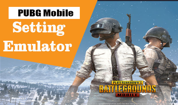 cara setting emulator pubg pc