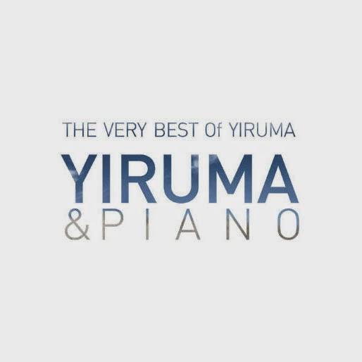 The Very Best Of Yiruma - Yiruma & Piano
