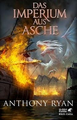 Bücherblog. Rezension. Buchcover. Das Imperium aus Asche (Band 3) von Anthony Ryan. High Fantasy. Klett Cotta.