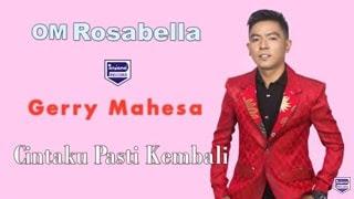 Lirik Lagu Cintaku Pasti Kembali - Gerry Mahesa