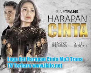 Download Lagu Ost Harapan Cinta Mp3 Trans TV Terbaru