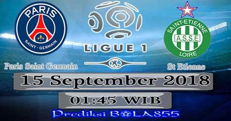 Prediksi Bola855 Paris Saint Germain vs St Etienne 15 September 2018