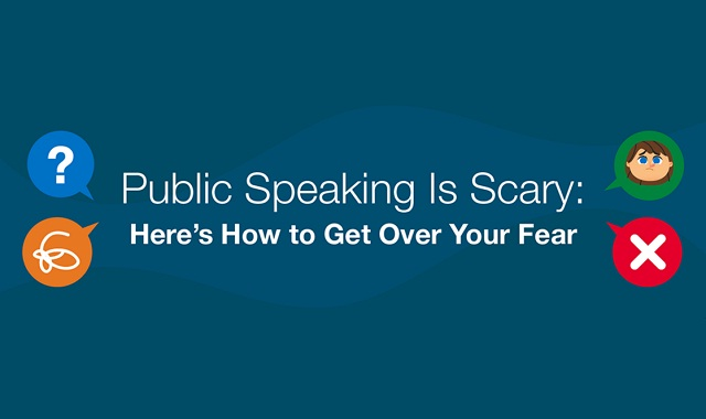 Public Speaking is Scary: Here's how to get over your fear