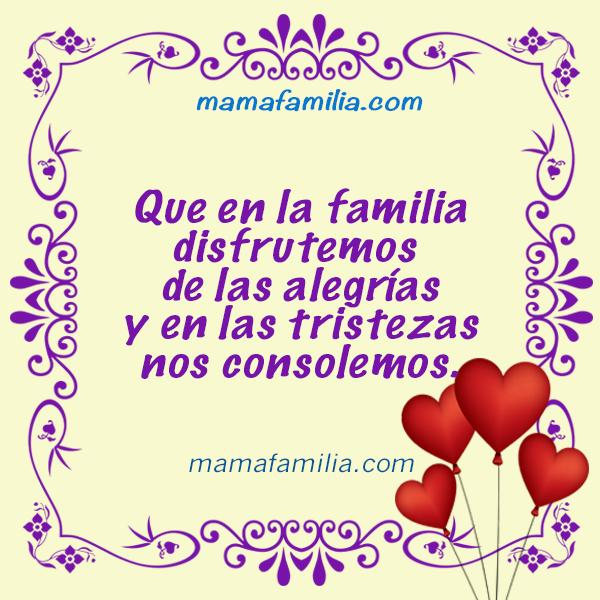 Frases, dedicatorias para la familia, mensajes bonitos cristianos para la familia, frases de mamá a hijos, hermanos, pareja, saludos de familia con imágenes por Mery Bracho