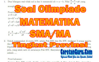 Soal Olimpiade Matematika SMA/MA Tingkat Provinsi dan Pembahasan Tahun 2018