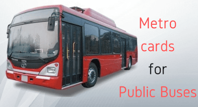 Metro cards for public buses from 31st March 2018