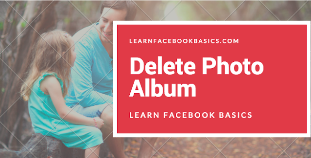 How to Delete Photos From Facebook Album - How to Delete FB Photo Album