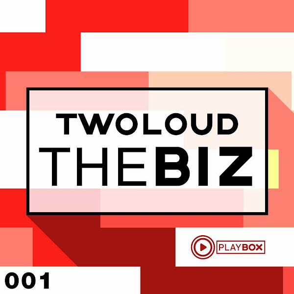 twoloud - The Biz - Single Cover