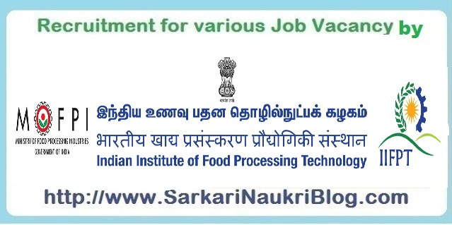 Naukri Vacancy Recruitment IIFPT Thanjavur