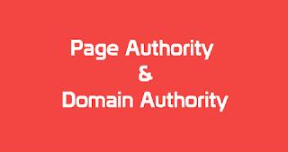Pengertian Page Authority dan Domain Authority