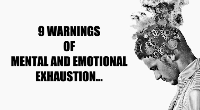 9 Warning Signs Of Mental And Emotional Exhaustion Most People Overlook