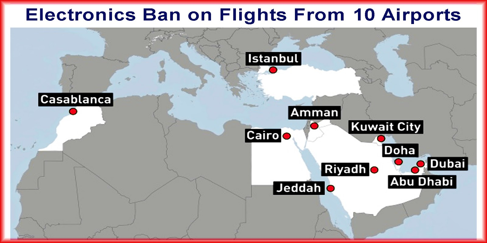 the march 2017 electronics ban applied to non stop routes from these airports