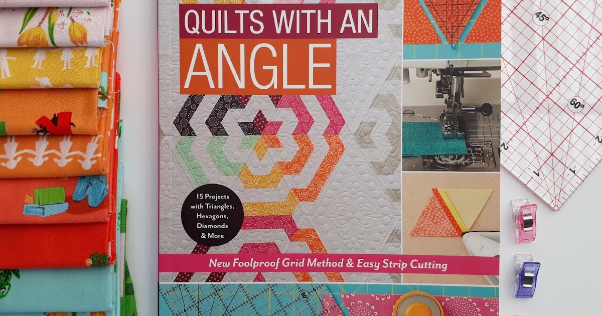 The Tartankiwi: Quilts with an Angle Blog Hop- Book Review and Giveaway