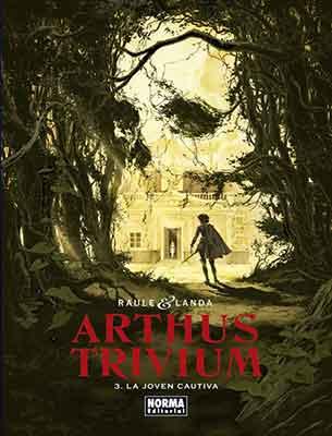 Arthus Trivium 3 La Joven Cautiva