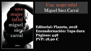 https://www.elbuhoentrelibros.com/2018/03/una-mujer-infiel-miguel-saez-carral.html