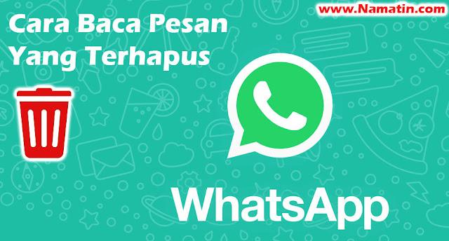cara baca pesan whatsapp yang terhapus
