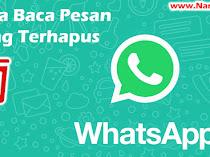 Cara Membaca Pesan Whatsapp Yang Terhapus