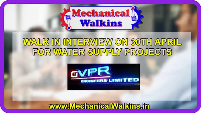 WALK IN INTERVIEW ON 30TH APRIL FOR WATER SUPPLY PROJECTS