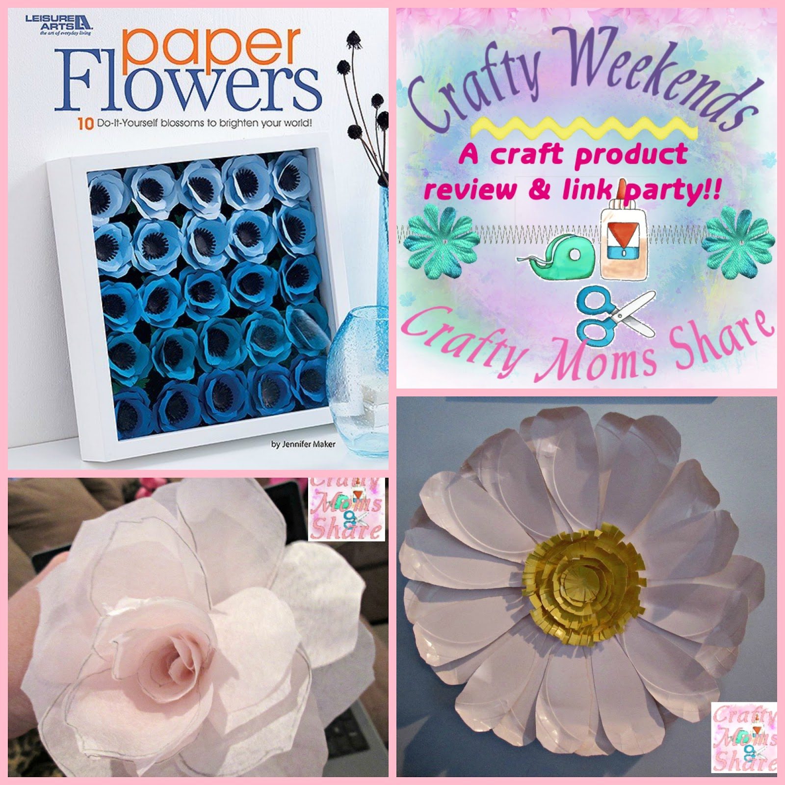Crafty Moms Share Paper Flowers A Crafty Weekends Review And
