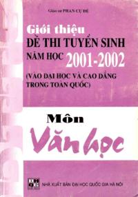 Giới Thiệu Đề Thi Tuyển Sinh Năm Học 2001-2002 Môn Văn Học - Phan Cự Đệ